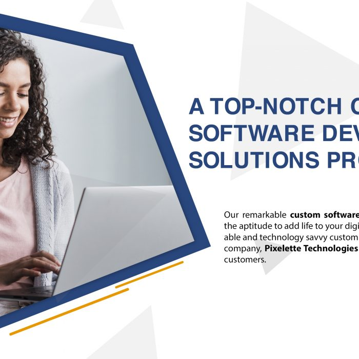 A Top-Notch Custom Software Development Solutions Provider